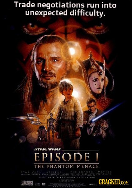 Trade negotiations run into unexpected difficulty. STAR WARS EPISODE I THE PHANTOM MENACE. YA I081 HL ANTON HINACE NENSON Micutco LI PCATHAN LLY A144