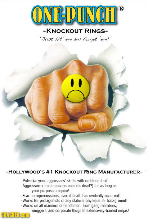 ONE-PUNCH R -KNOCKOUT RINGS- Just hit'em em! em and forget -HOLLYWOOD'S #1 KNOCKOUT RING MANUFACTURER- -Pulverize your aggressors skulls with no bloo