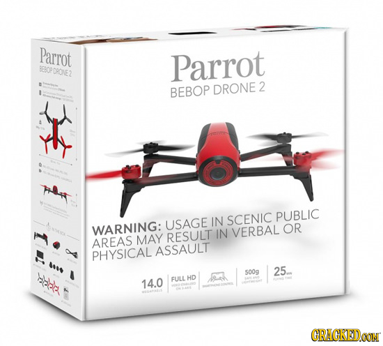 Parrot Parrot BOPDRONE2 BEBOP DRONE 2 y PUBLIC USAGE IN SCENIC WARNING: RESULT IN VERBAL OR AREAS MAY PHYSICAL ASSAULT 500g 25. FULLHD 14.0 CRACKEDCON
