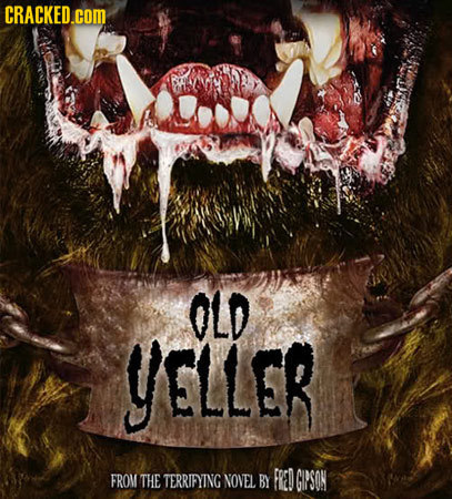CRACKED.COM OLD YELLER FROM THE TERRIFYING NOVEL BY FRED GIPSON