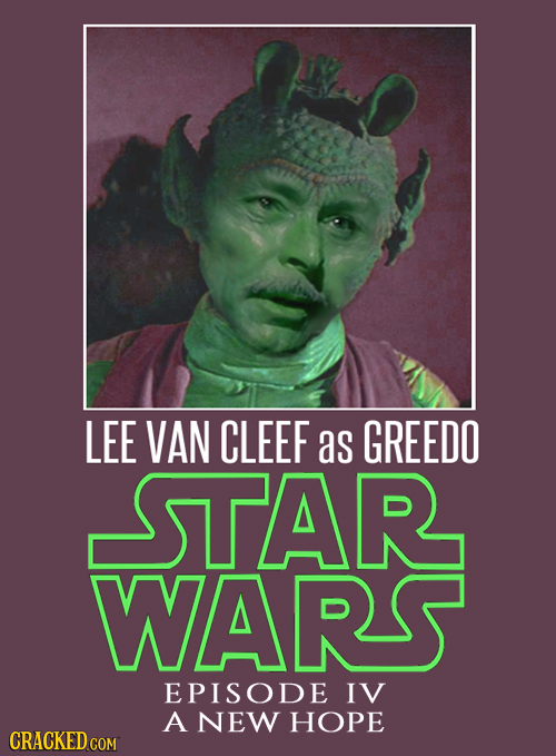LEE VAN CLEEF as GREEDO STAR WARS EPISODE IV A NEW HOPE