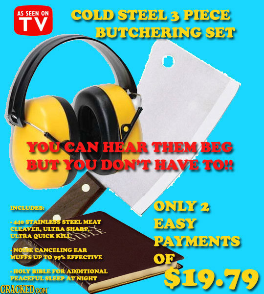 AS SEEN ON COLD STEEL 3 PIECE TV BUTCHERING SET YOU CAN HEAR THEM BEG BUT YOU DON'T HAVE TO! ONLY INCLUDES 2 ado STAINLESS STEEL MEAT EASY CLEAVER, UL