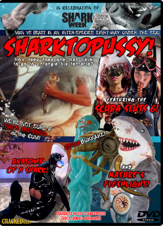 IN CELEBRATION OF SHARK WEEK MAN VS BEAST N AN INTER-SPECIES EIGHT-WAY UNDER THE SEA: SHARKTOPUSSY! HOW deep does ahe ma have to go to untangle his te