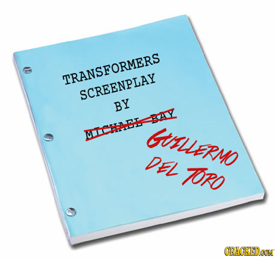 TRANSFORMERS SCREENPLAY BY BAY GTRUERMO MICHAEE DEL TRO CRAGKEDCON