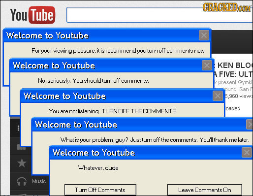 GRAGKEDOON You Tube Welcome to Youtube X For your viewing pleasure, it is recommend you turn OFF comments now Welcome to Youtube x KEN BLO FIVE: ULT N