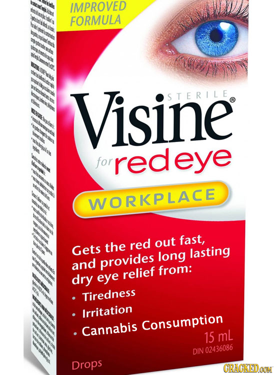 IMPROVED FORMULA Visine S TERILE for redeye WORKPLACE fast, the red out Gets long lasting and provides relief from: dry eye Tiredness Irritation Consu