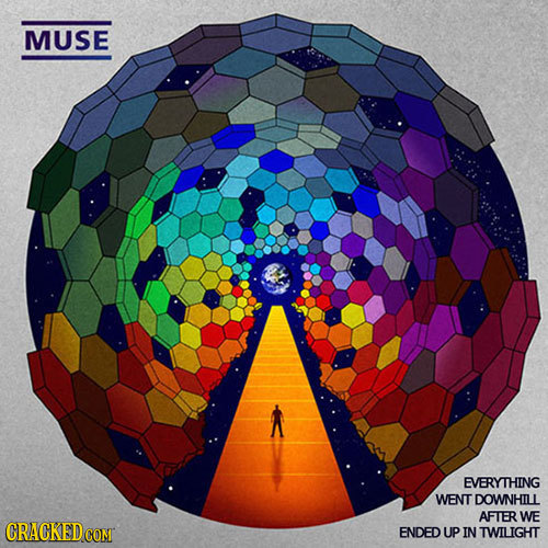 MUSE EVERYTHING WENT DOWNHILL AFTER WE ENDED UP IN TWILIGHT