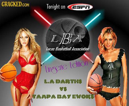 Tonight on EESPMD ILIBAI Al Lucas Easkethall Associatinn Idilion Lingerie L.A DARTHS VS TAMPABAYEWOKST