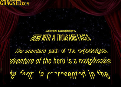 Joseph Campbeli's HERO WITH A THOUSANO FACES The standard path of the mythological 'dventure of the hero is a magnificatiic he farr, 'a rrrr^cantad in