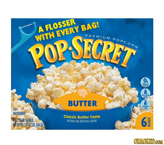 A FLOSSER BAG! EVERY WITH SECRET PREMIUM POPCORN POP 0g SS BUTTER @o CORS MICROWAVE Classic Butter Taste 1204400.70) BAGS NATURAL 6 LAND ARTIFICLAL FL