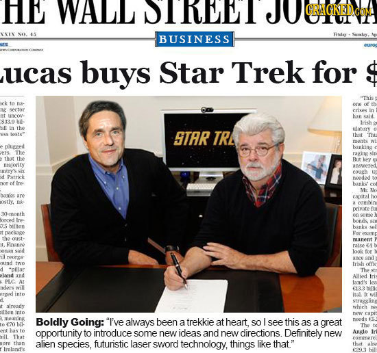 HE WALL IRUEI XXIX No. 4 BUSINESS Feday ucas buys Star Trek for This to one of n2 sector clseg uneove han said. $33.9 hil- Irish all in the s tests ST