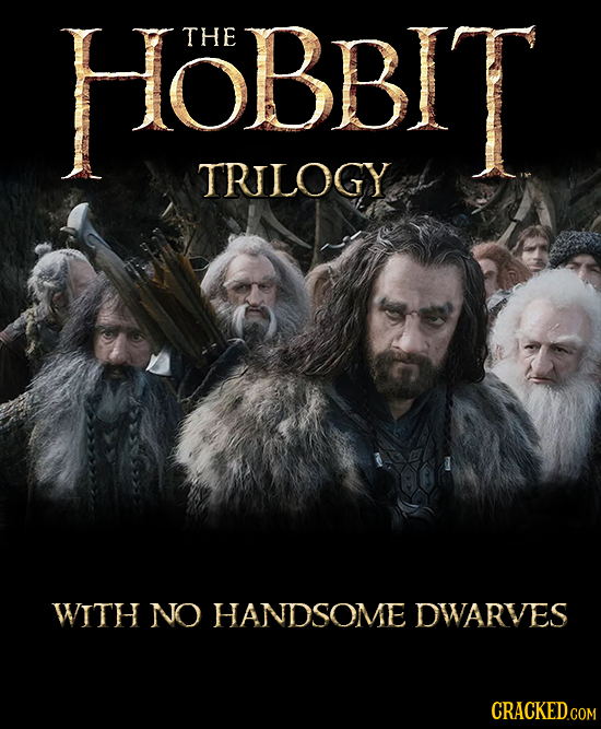 HOBBIT THE TRLOGY WITH NO HANDSOME DWARVES