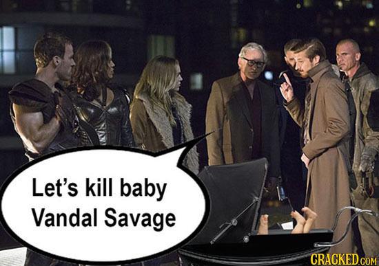 Let's kill baby Vandal Savage