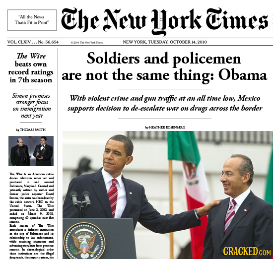 The New All Hork Times the News That's Fit to Print VOL CLXIV. No. 56.654 NEWYORK.' TUESDAY. OCTOBER 14. 2010 The Wire Soldiers and policemen beats