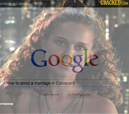 uments Calendar More Google How to annul Coruscant a marriage in Google Search I'm Feeling Lucky 11