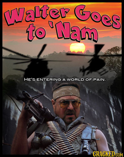 WVaI'ter Goes to Nam HE's ENTERING A WORLD OF PAIN.