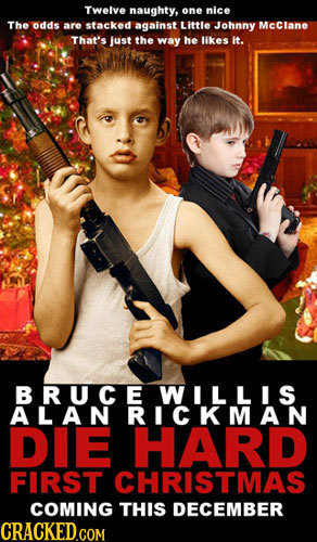 Twelve naughty, one nice The odds are stacked against Little Johnny Mcclane That's just the way he likes it. BRUCEWILLIS DIE HARD FIRST CHRISTMAS COMI