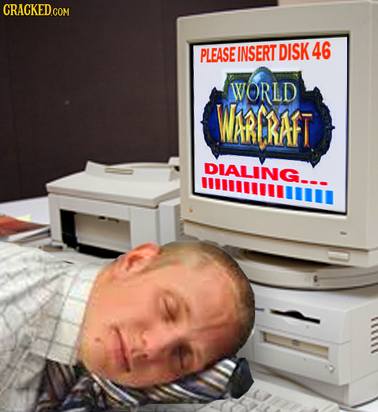 CRACKED.COM PLEASE INSERT DISK 46 WORLD WARCRAFT DIALING_ mmll