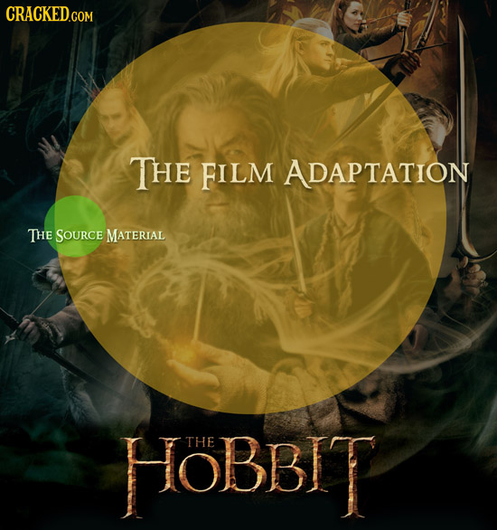 CRACKEDcO THE FILM ADAPTATION THE SOURCE MATERIAL HOBBIT THE