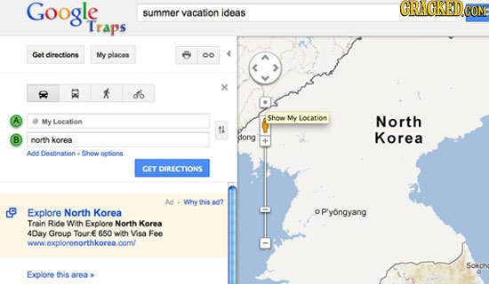 Google summer vacation ideas Traps Get directions My places x do Showw My Location My Location North 14 Korea B north korea dong A Destination Show op