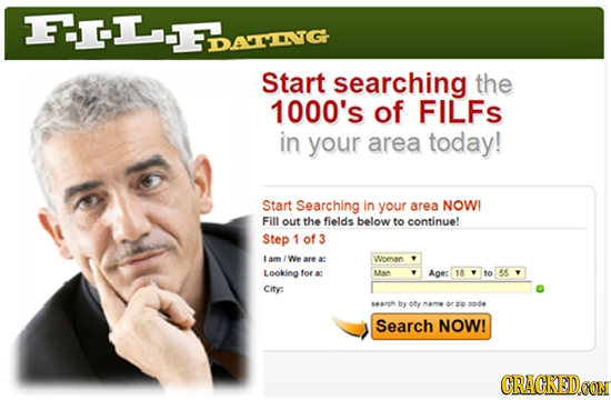 2 SDATINTG Start searching the 1000's of FILFS in your area today! Start Searching in your area NOW! Fill out the fields below to continue! Step 1 of