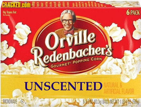 CRACKED.CON IN eihe Og 6 Trans Fat PACK Arcoveg Orville Redenbacher's CORN POPPING GOURMET UNSCENTED NATURAL& ARTIFICIAL FLAVOR NICROWAVE 6-330793.39)