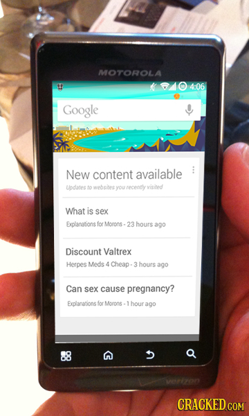 MOTOROLA 104:06 Google New content available Updates to websites you recently visited What is sex Explanations for Morons - 23 hours ago Discount Valt