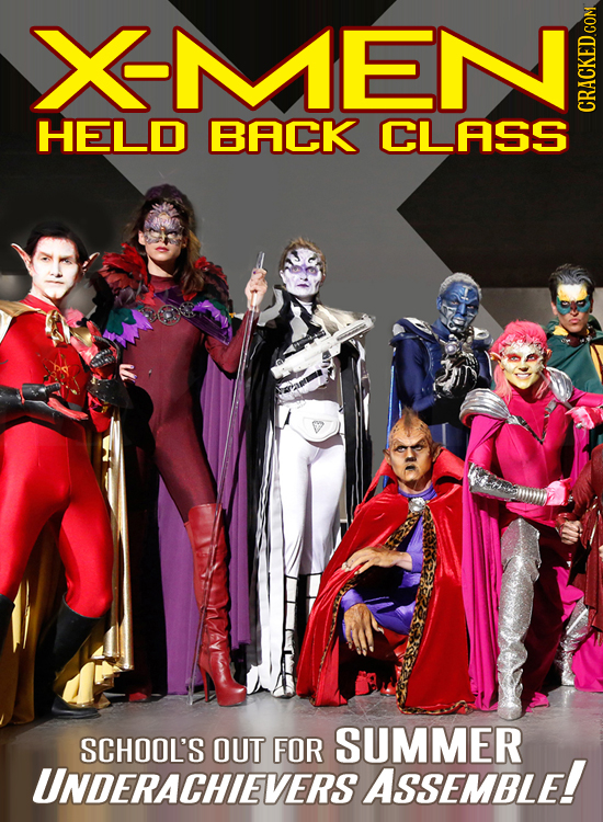 XMENI HELD BACK CLASS SCHOOL'S OUT FOR SUMMER UNDERACHIEVERS ASSEMBLE!