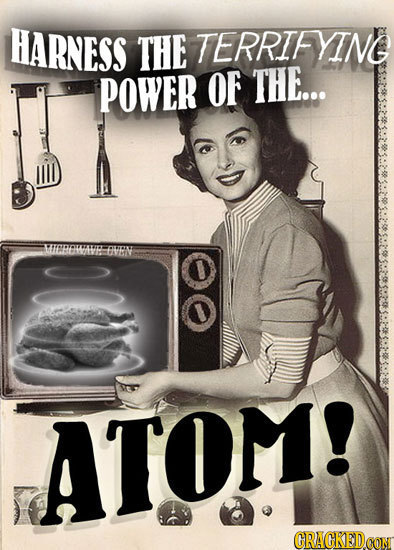 HARNESS THE TERRTFYING POWER OF THE... D ATOM! GRACKEDOO