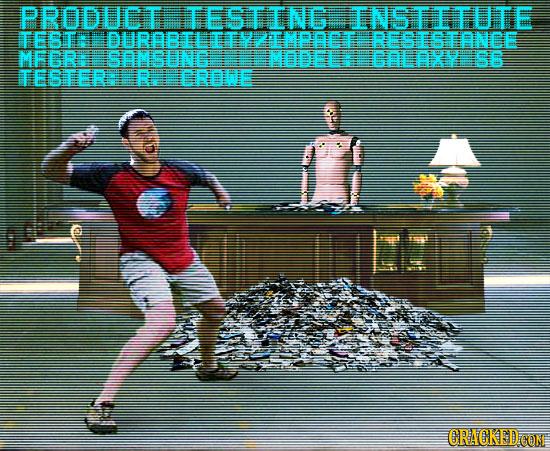 PRODUCT TESTING INSTITUTE TESTA IDURABTI IMPOCT STONCE MFGRR GOLAXY S6 TESTER RIERHEMODELE CRACKED COM