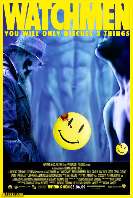 WWATCHMEN YOU WILL ONLY DISCUSS 3 THINGS WARNER BRIS PICTURES AN PARAMOUNT PICURESARE AMOALSN LFGENCARY PCTURES ALAVRENC GORDON ALOYD LEVN ONIO AZACK