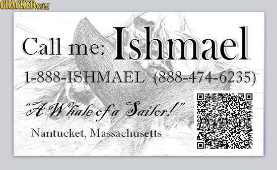 CRAGKEDe CONT Ishmael Call me: 1-888-ISHMAEL (888-474-6235) at W hase ofa Saitor! Nantucket, Massachusetts
