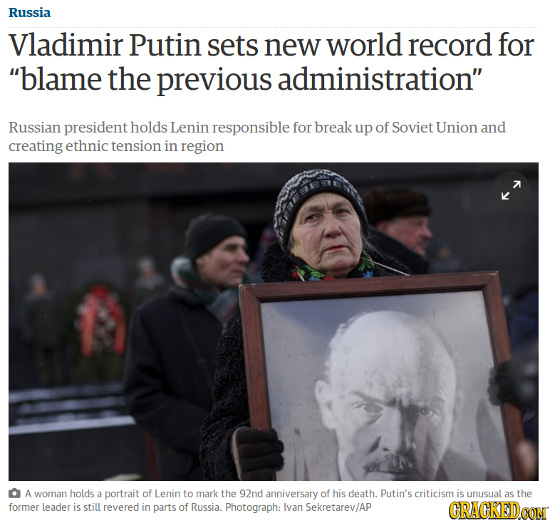 Russia Vladimir Putin sets new world record for blame the previous administration Russian president holds Lenin responsible for break up of Soviet U