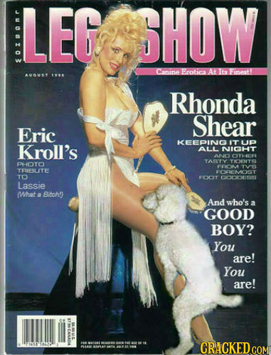 LEG SHOW s0 Canine Frotheea A I6 Fnoat! AOUET 196 Rhonda Shear Eric KEEPING Kroll's IT UP ALL NIGHT AN OTHE TAETY TOBITISL PHOTO WVLONA TVI TFIBLITE F