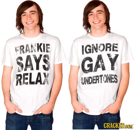 KIE IGNORE SAYS GAY RELAX UNDERTONES B0as CRACKEDCON