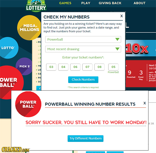 GAMES PLAY GIVING BACK ABOUT LOTTERY. CHECK MY NUMBERS X Are you holding on to a winning ticket? Here's MEGA. an easy way to find out. Just pick your