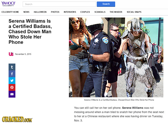 YAHOO! Search Sereh CELEBRY CELEBRITY HOME NEWIS HALLOWEEN PHOTOS INTERVEWS COUPLES SCANDALS THE INSIDER SOCIL SNAPS Serena Williams Is a Certified Ba