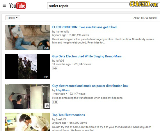 You Tube CRACKEDCON outlet repair Filters About 88 700 results ELECTROCUTION. TWO electricians get it bad. by hamerkelly 6 years ago 2.185.496 views D
