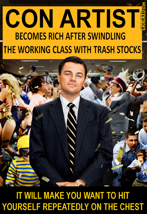 CON ARTIST BECOMES RICH AFTER SWINDLING GRAN THE WORKING CLASS WITH TRASH STOCKS IT WILL MAKE YOU WANT TO HIT YOURSELF REPEATEDLY ON THE CHEST