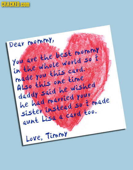 If Mother's Day Cards Were Honest