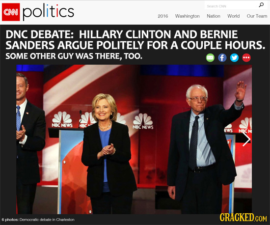 politics Ceah CNN CNN 2016 Washington Nation World Our Team DNC DEBATE: HILLARY CLINTON AND BERNIE SANDERS ARGUE POLITELY FOR A COUPLE HOURS. SOME OTH