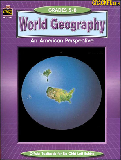GRADES 5-8 ICRACKED TCo 3799 World Geography An American Perspective Official Textbook for No Chid Left Behind