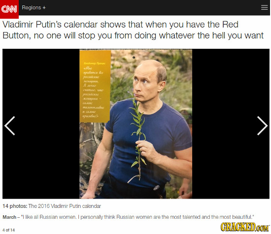 CN Regions Vladimir Putin's calendar shows that when you have the Red Button, no one will stop you from doing whatever the hell you want nve edive -ER