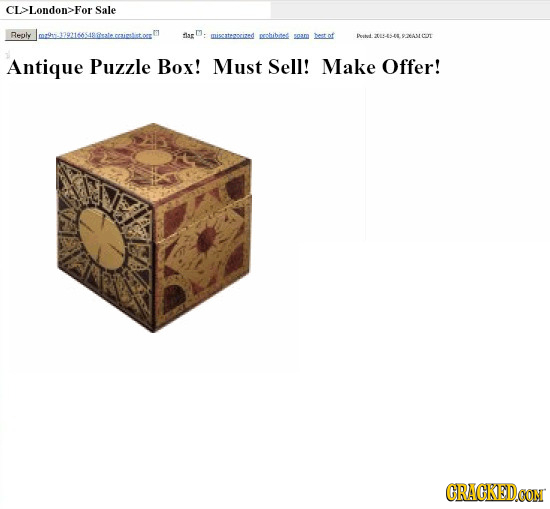 CL>London>For Sale Reply shut 9AMGO Antique Puzzle Box! Must Sell! Make Offer! CRACKEDOON