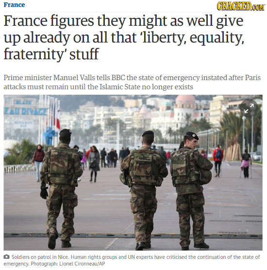 France CRACKEDCON France figures they might as well give up already on all that 'liberty, equality, fraternity' stuff Prime minister Manuel Valls tell
