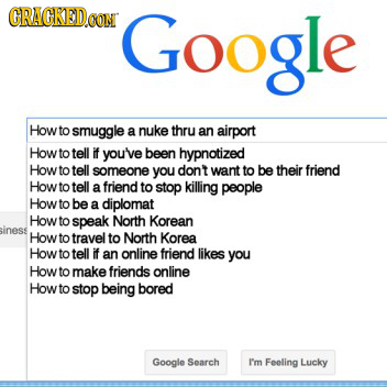 The 18 Most Incriminating Google Search Histories Possible