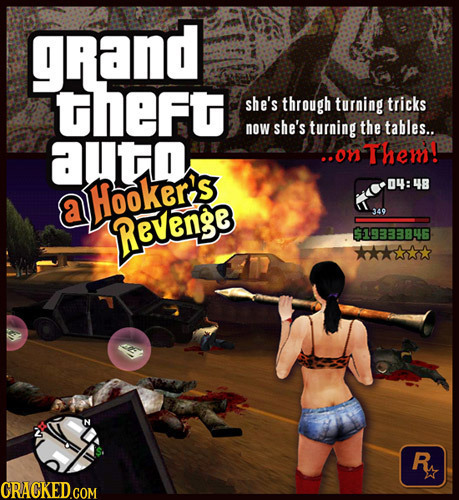 grand theft she's through turning tricks now she's turning the tables.. aUtD .o Them! Hooker's 04: 48 a 349 Revenge 19333846 R