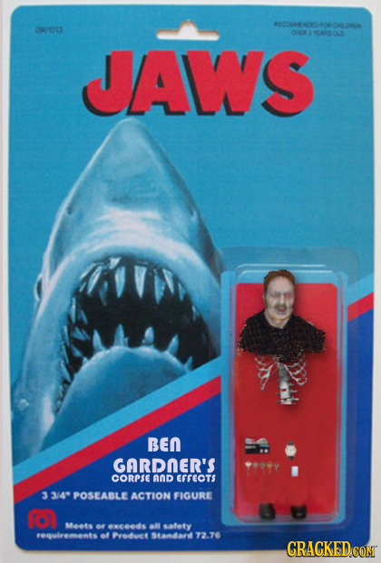 0003 OASOD JAWS BEN GARDNER'S CORPSEAND EFFECTS 3 3/4 POSEABLE ACTION FIGURE R Meets or enceeds safety requlrements of Predoct Standard 72.76 CRAGKEDC