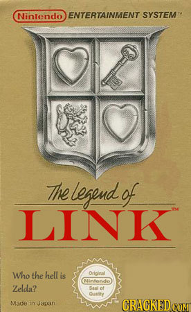 Nintendo ENTERTAINMENT SYSTEMT The legend of LINK Who the hell is Original Nintendo Zelda? San of Quatity Made to Japan CRACKEDcO