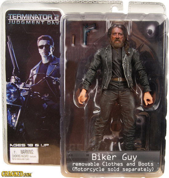 TERMINATOR JUDGMENT DAL AGES 18 E UP ! WARNING: CHOKNGHA7ARD Biker Guy Jmns removable Clothes and Boots (Motorcycle sold separately) CRACKEDCON